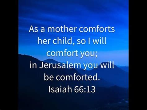 """""""god's love is like a mother's love"""" isaiah 66:13 youtube"""