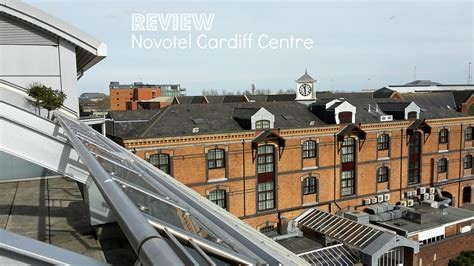 Cardiff Mba Reviews by Hotel Review Novotel Cardiff Wales Mummytravels