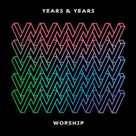 years lyrics years years worship lyrics genius lyrics