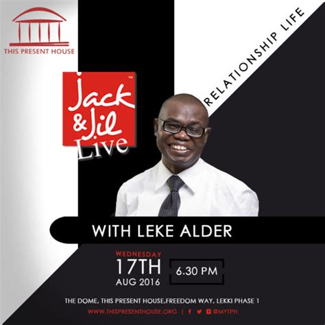 this present house leke alder takes jack jil to this present house tomorrow august 17th bellanaija