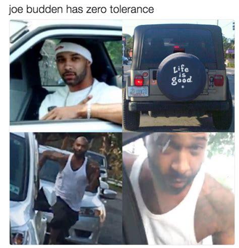 Joe Budden Memes - no tolerance for the good life angry joe budden know