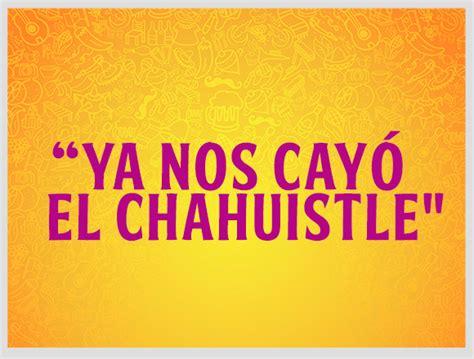 Imagenes De Palabras Mexicanas | 10 t 237 picas frases mexicanas y su significado blog xoximilco
