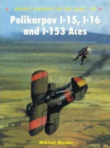 libro polikarpov i 15 i 16 and paizo com polikarpov i 15 i 16 and i 153 aces
