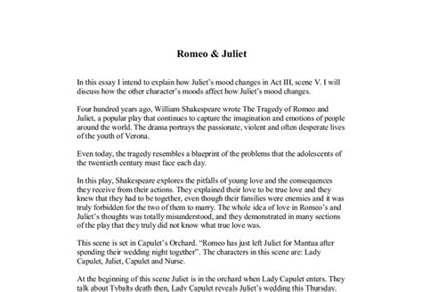 Romeo Changes Essay by Romeo Juliet In This Essay I Intend To Explain How Juliet S Mood Changes In Act Iii V