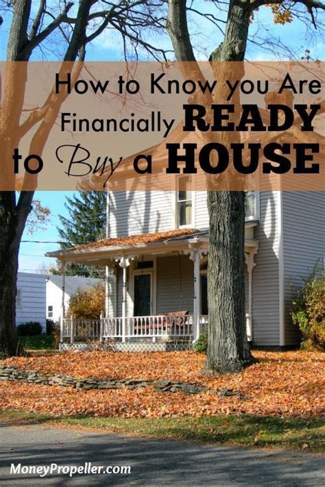 how to know which house to buy how to know you are ready to buy a house buy a home buying your first home home