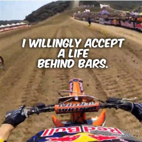 Moto X Memes - best 25 dirt bike quotes ideas on pinterest motocross