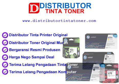 Harga Tinta Printer Bergaransi by Distributor Tinta Toner Printer Original Bergaransi Resmi