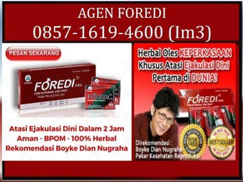 Obat Tahan Lama N Tahan Lama Herbal Foredi Gel Rekomendasi Boyke 0857 1619 4600 im3 foredi obat biar tahan lama
