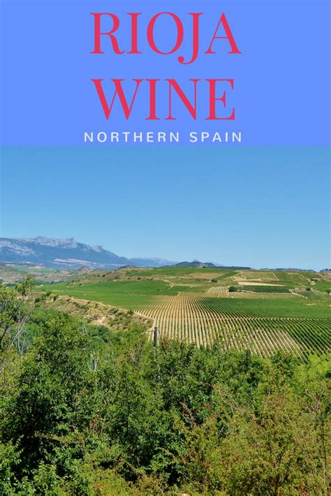 florida wine country guide to northern wineries books 1 wonderful week of rioja wine in northern spain