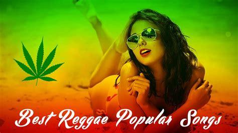best of reggae best reggae popular songs 2017 reggae cover mix best