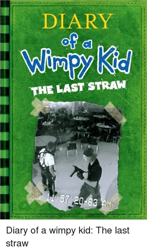 diary of a wimpy kid the last straw book report wimpy kid memes of 2017 on sizzle books