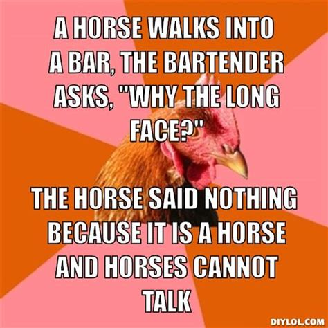 Anti Joke Chicken Meme Generator - a horse walks into a bar derby do s and derby dont s