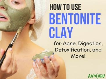 How To Use Bentonite Clay For Detox by Home Avocadu