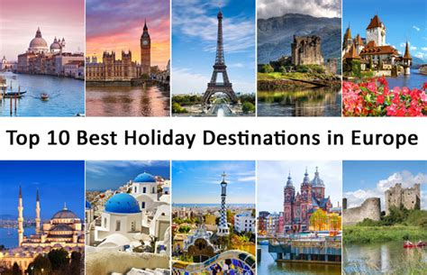 top 10 best holiday destinations in europe europe group