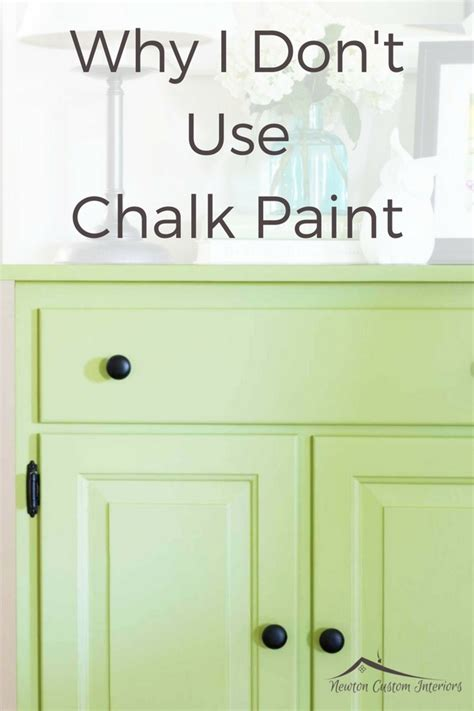 Why Chalk Paint For Furniture | why i don t use chalk paint newton custom interiors