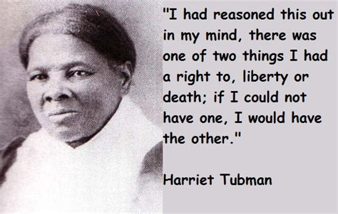 harriet tubman quotes biography harriet tubman quotes image quotes at relatably com