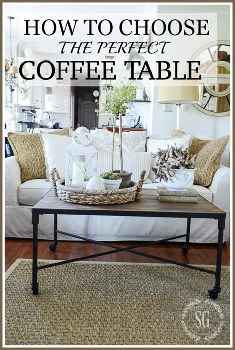 how to choose the perfect coffee table stonegable