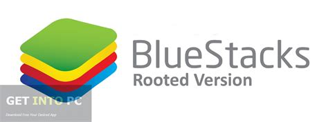 bluestacks getintopc bluestacks rooted version free download