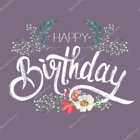 imagenes de flores happy birthday schriftzug quot happy birthday quot mit sch 246 nen blumen