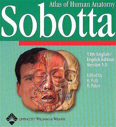 Sobotta Atlas Of Human Anatomy Single Volume Edition sobotta atlas of human anatomy version 1 5 r putz r pabst andreas h weiglein 9780781740548