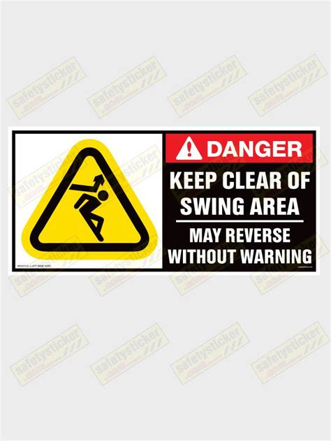 dangers of swinging wd001c warning keep clear of swing area extra large