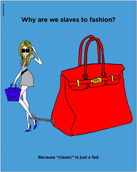 Why Are We Slaves To Fashion why are we slaves to fashion huffpost