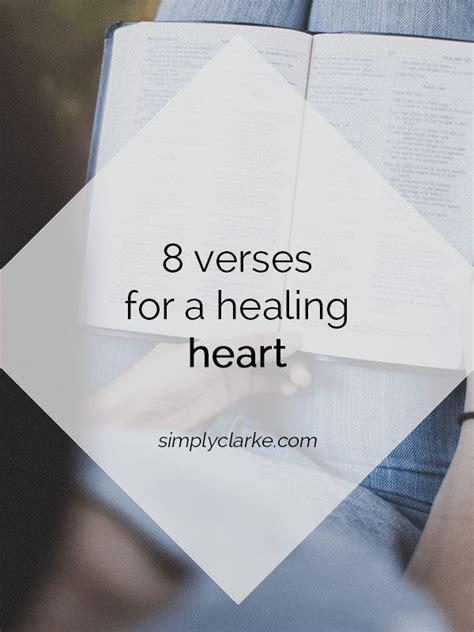 bible verses to comfort a broken heart 25 best healing heart quotes on pinterest healing heart