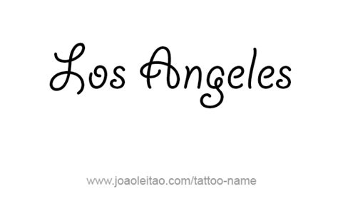 tattoo font los angeles los angeles city name tattoo designs page 2 of 5