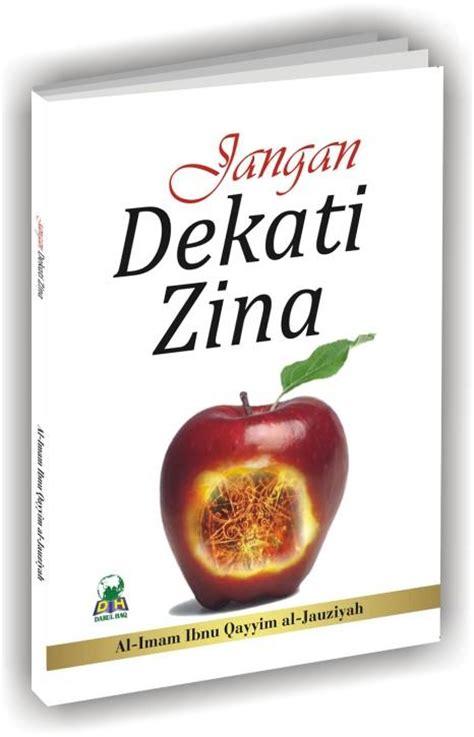 jangan dekati zina 187 187 toko buku islam jual buku islam toko buku dvd