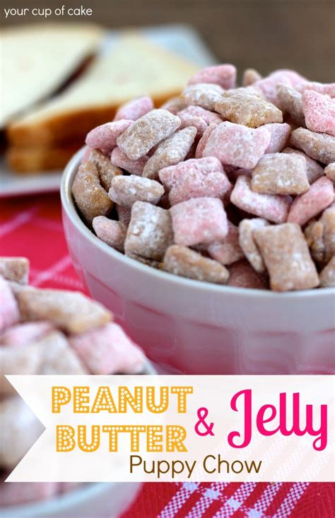 puppy chow recipe with peanut butter peanut butter jelly puppy chow your cup of cake