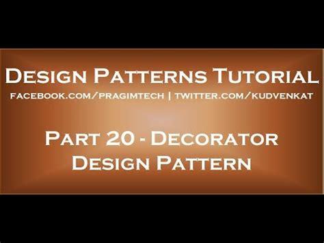 design pattern kudvenkat decorator design pattern youtube