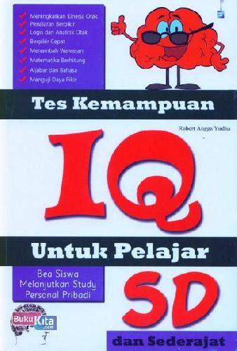 Buku Anak Tes Iq Untuk Paud Tk bukukita tes kemuan iq untuk pelajar sd
