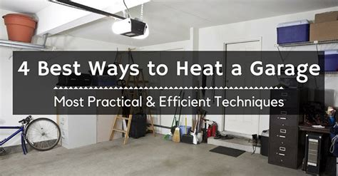 Heating A Garage In Winter by Best Ways To Heat A Garage 4 Methods Guaranteed To Keep
