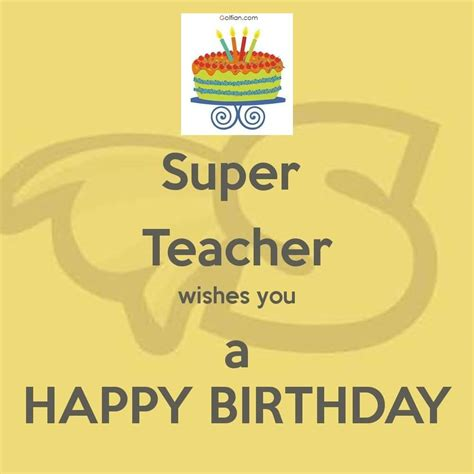 Happy Birthday Wishes To Lecturer 50 Beautiful Birthday Wishes For Teacher Best Birthday