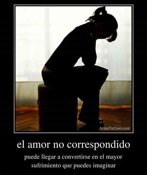 de amor imposible y de amor no correspondido no correspondido frases frases de amor imposible y de