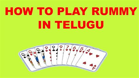 how to play rummy in telugu youtube