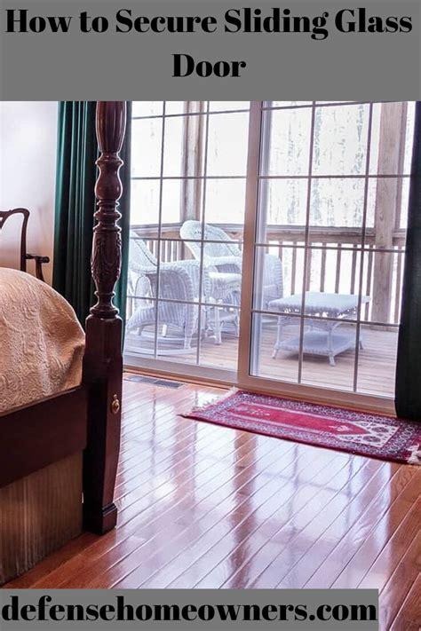 secure sliding glass door sliding glass door