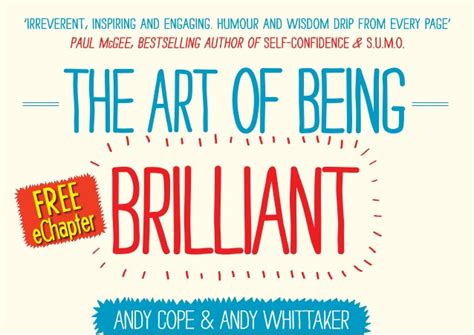 art of being a the art of being brilliant