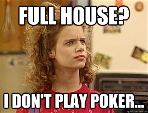 Meme Full - 13 full house memes you need in your life mtv news