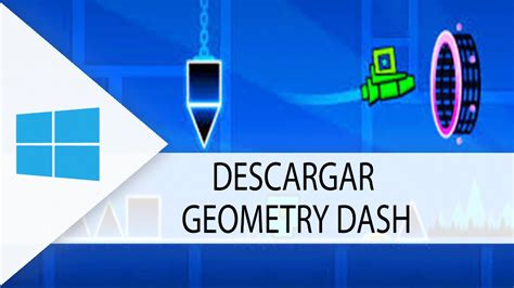 descargar full version geometry dash para pc como descargar geometry dash ultima version para pc full