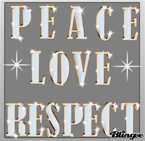 peace and respect picture 78865245 blingee