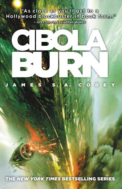 Cibola Burn The Expanse by Cibola Burn The Expanse 4 By S A Corey