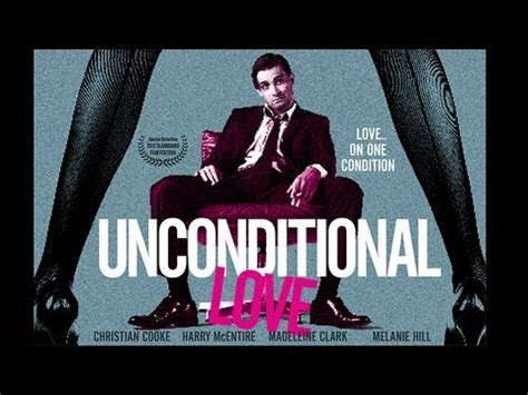 film love trailer unconditional love trailer youtube