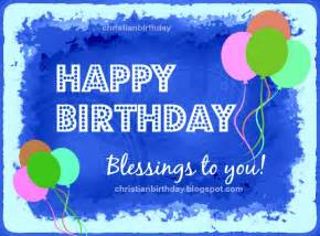 happy birthday blessings to you and best wishes christian birthday free cards