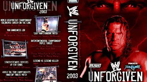 unforgiven theme song wwe unforgiven 2003 theme song full hd youtube