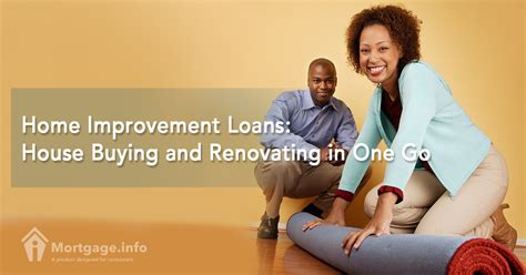 loan for buying house home improvement loans house buying and renovating in one go mortgage info