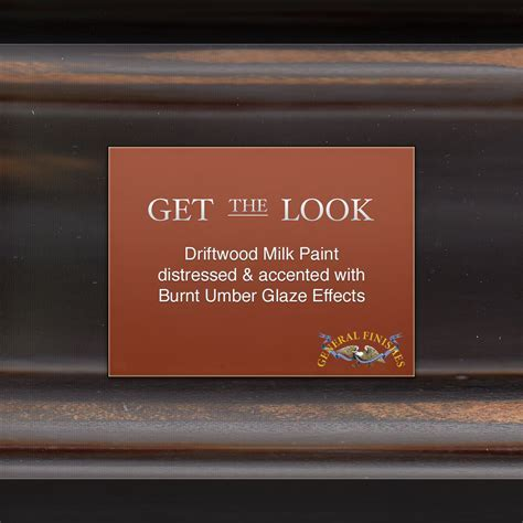Get The Look: Driftwood hand distressed with Burnt Umber