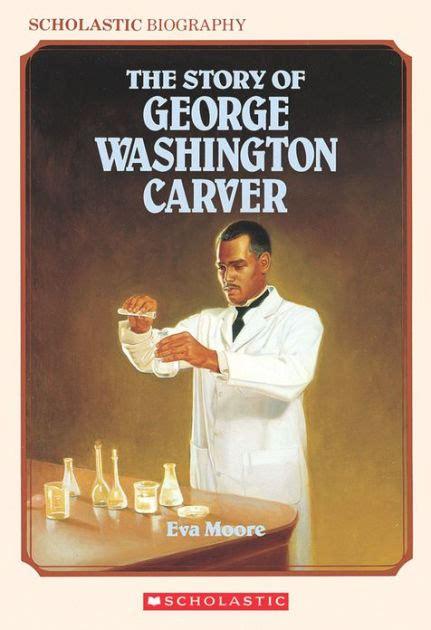 george washington carver biography for kids story of george washington carver scholastic biography
