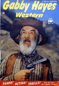 Gabbyhayes free download of movie western tv radio and pulp cowboy