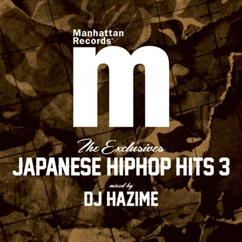 Manhattan Records Dj Hazime Theexclusivesjapanesehiphophits3 レコード Cd通販の